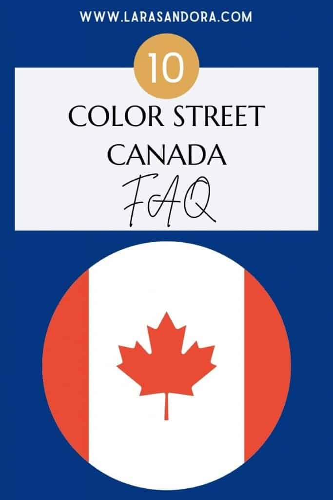 More Color Street Canada FAQ - for Stylists and Potential Stylists