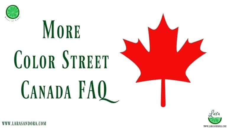 More Color Street Canada FAQ – for Stylists and Potential Stylists